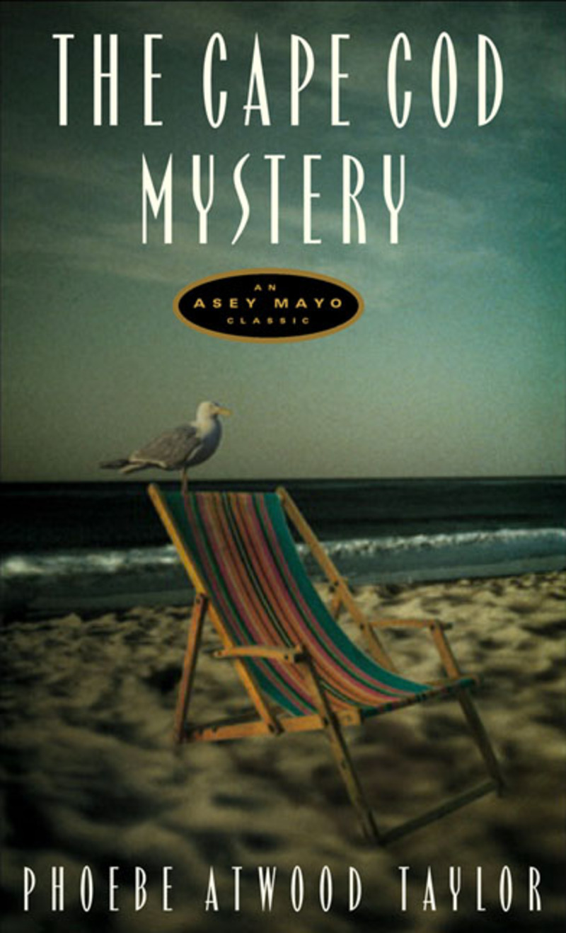 Book cover for The Cape Cod Mystery by Phoebe Atwood Taylor
