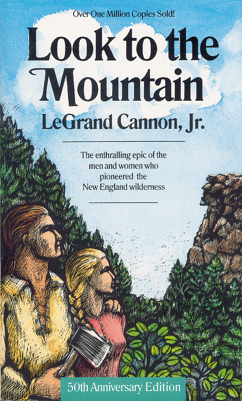 Book cover for Look to the Mountain by LeGrand Cannon
