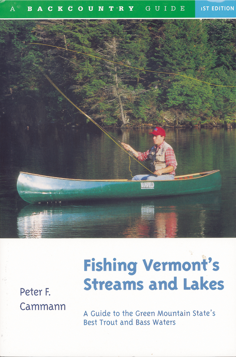 Book cover for Fishing Vermont's Streams and Lakes by Peter F. Cammann