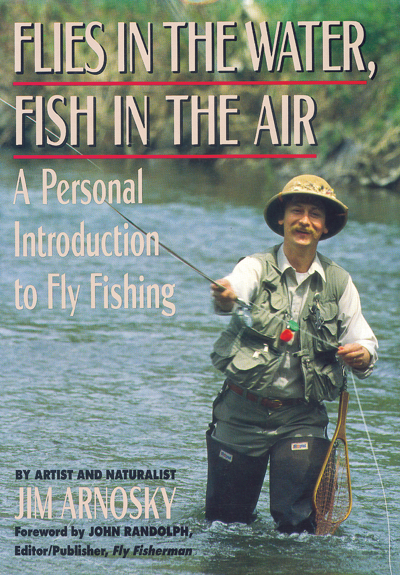 Book cover for Flies in the Water, Fish in the Air by Jim Arnosky