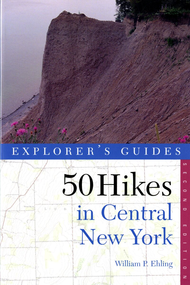 Book cover for Explorer's Guide 50 Hikes in Central New York by William P. Ehling