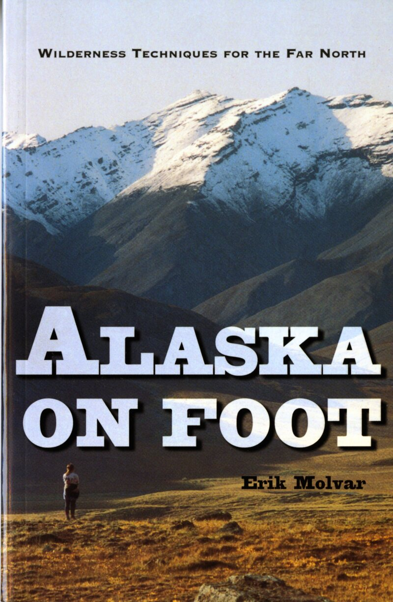 Book cover for Alaska on Foot by Erik Molvar