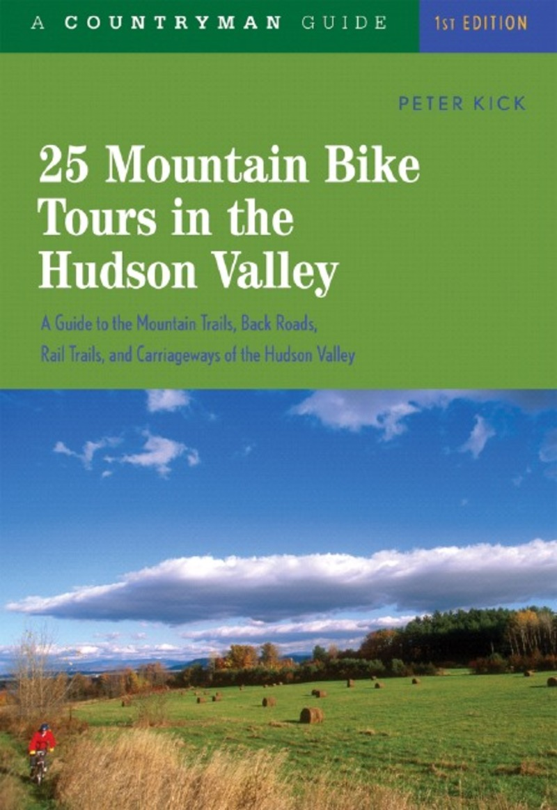 Book cover for 25 Mountain Bike Tours in the Hudson Valley by Peter Kick
