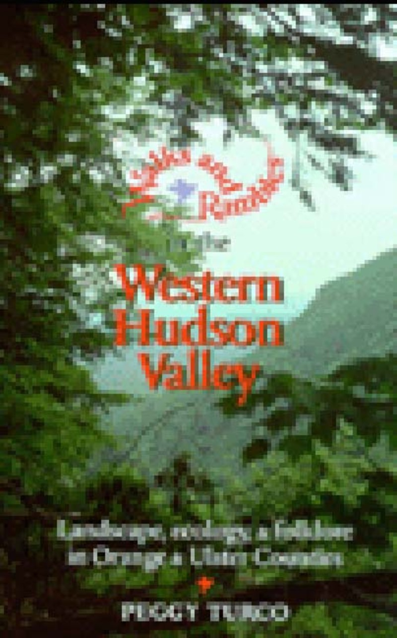 Book cover for Walks and Rambles in the Western Hudson Valley by Peggy Turco