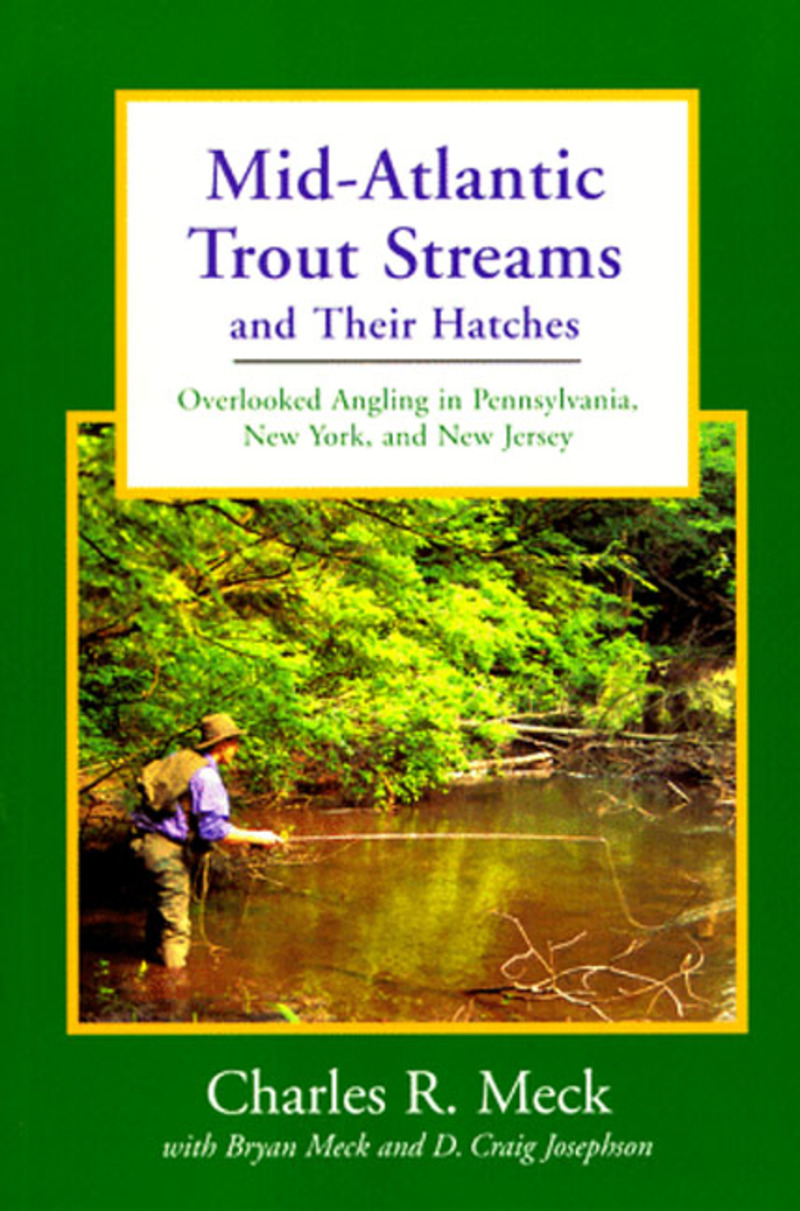 Book cover for Mid-Atlantic Trout Streams and Their Hatches by D. Craig Josephson