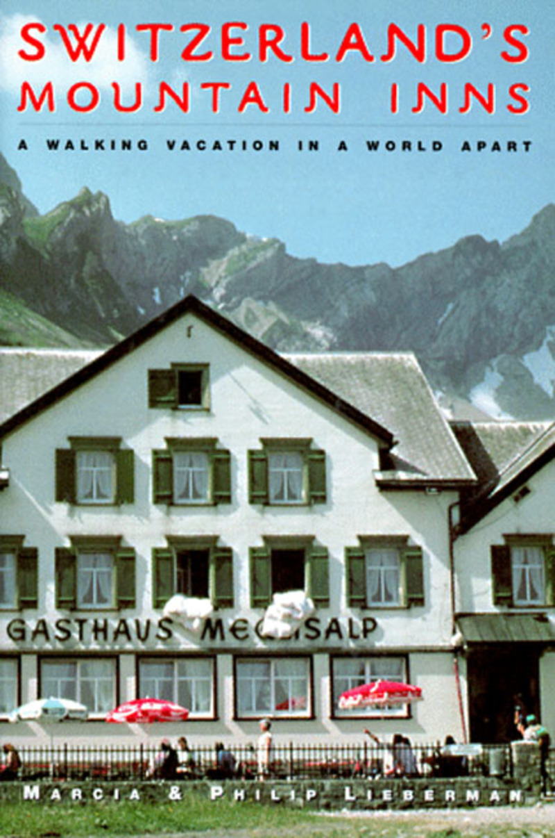Book cover for Switzerland's Mountain Inns by Marcia Lieberman