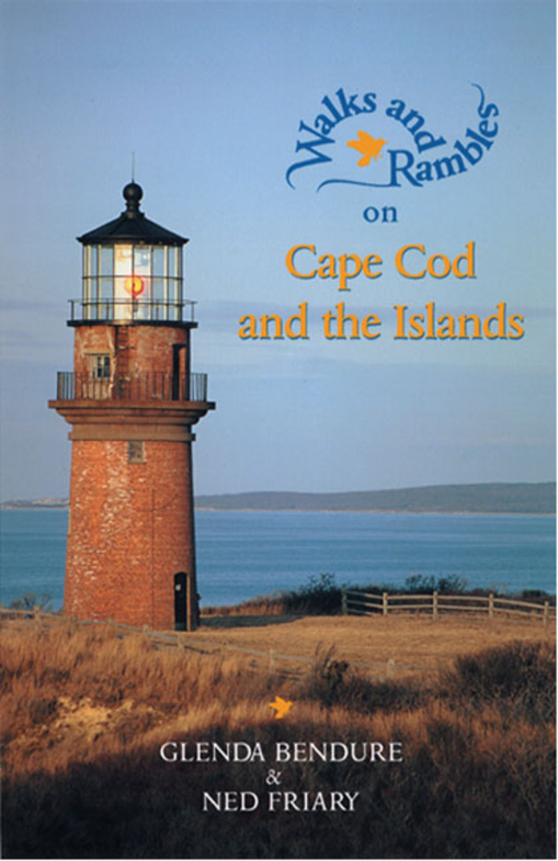 Book cover for Walks and Rambles on Cape Cod and the Islands by Ned Friary