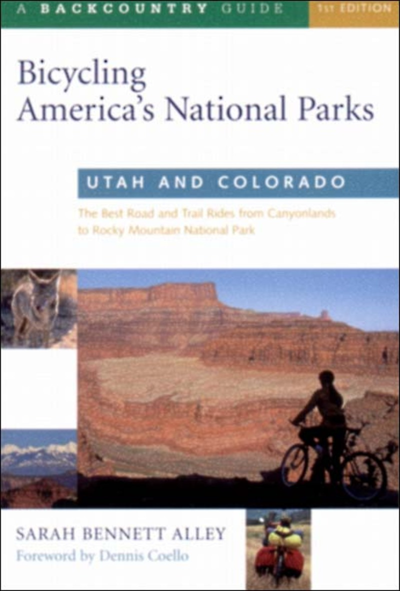 Book cover for Bicycling America's National Parks: Utah and Colorado by Sarah Bennett Alley