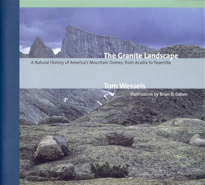 Book cover for The Granite Landscape by Tom Wessels