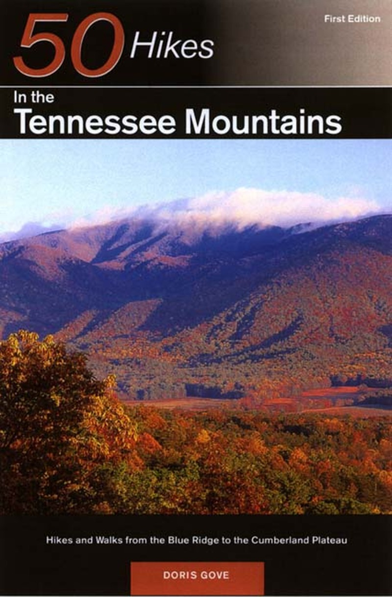 Book cover for Explorer's Guide 50 Hikes in the Tennessee Mountains by Doris Gove