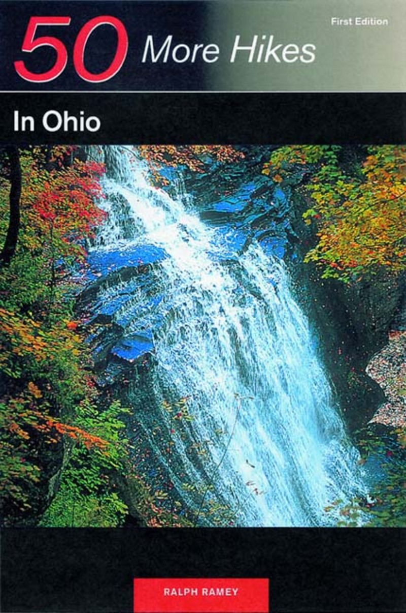 Book cover for Explorer's Guide 50 More Hikes in Ohio by Ralph Ramey