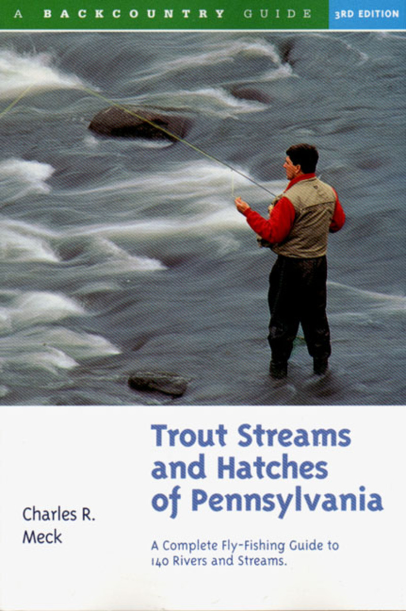 Book cover for Trout Streams and Hatches of Pennsylvania by Charles R. Meck