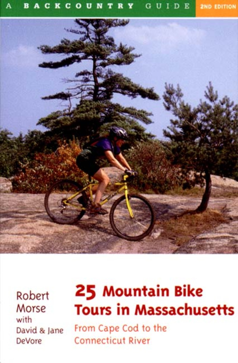 Book cover for 25 Mountain Bike Tours in Massachusetts by David Devore