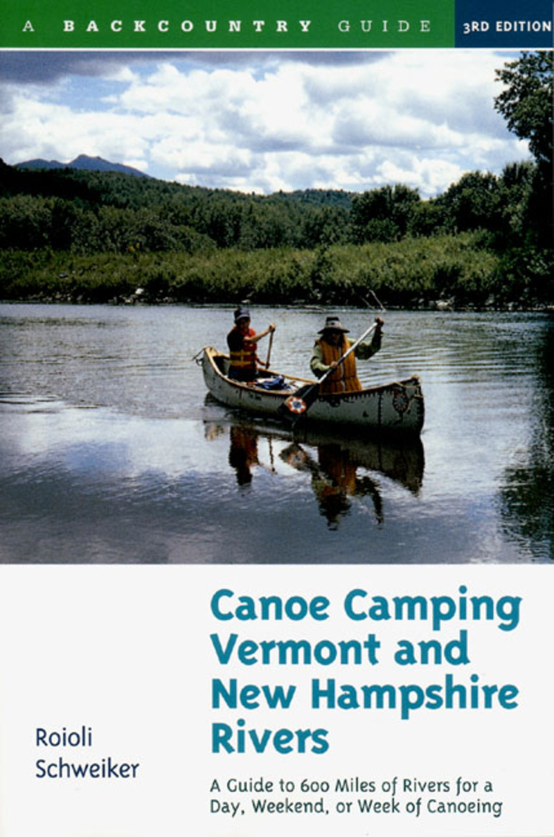 Book cover for Canoe Camping Vermont and New Hampshire Rivers by Roioli Schweiker