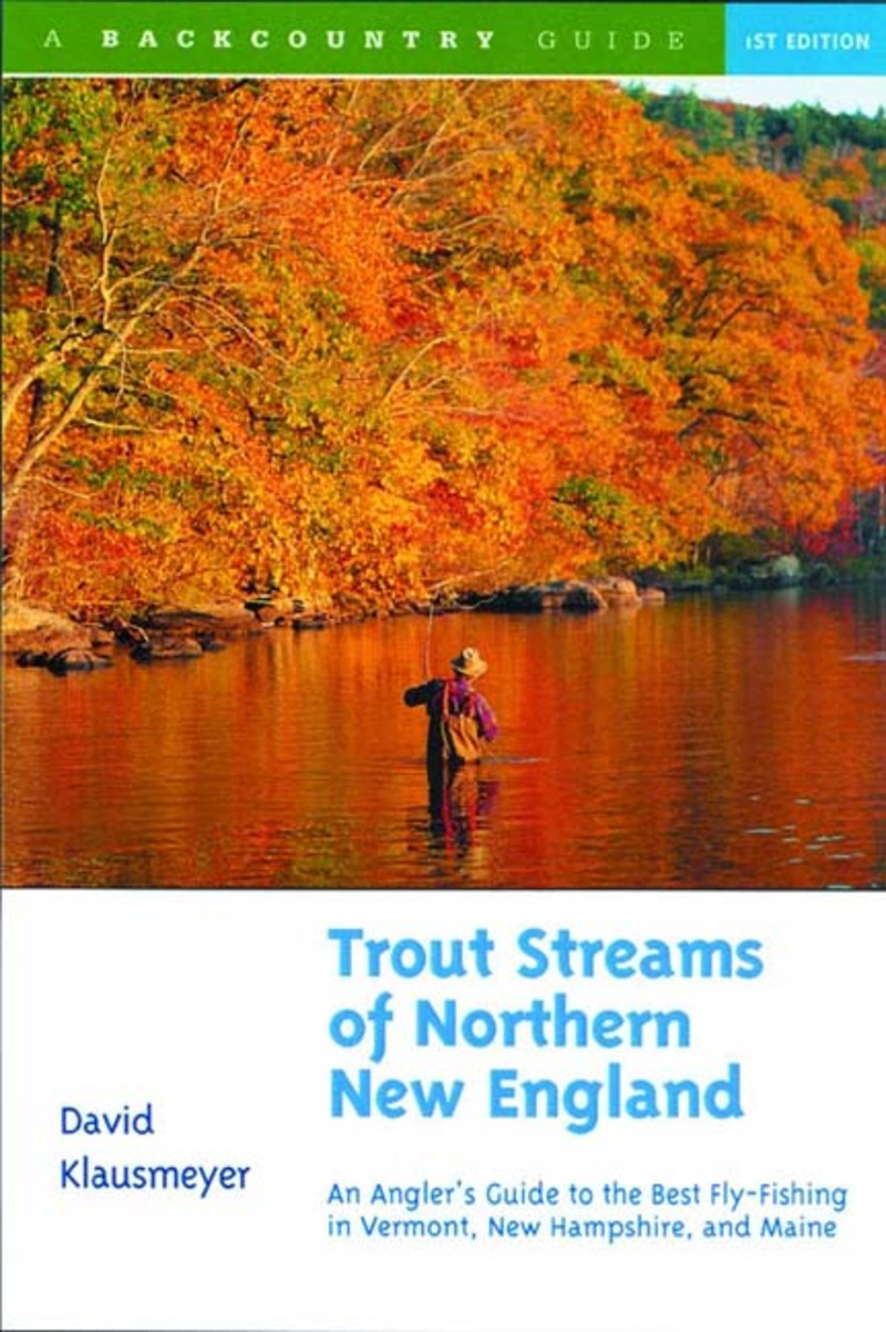 Book cover for Trout Streams of Northern New England by David Klausmeyer