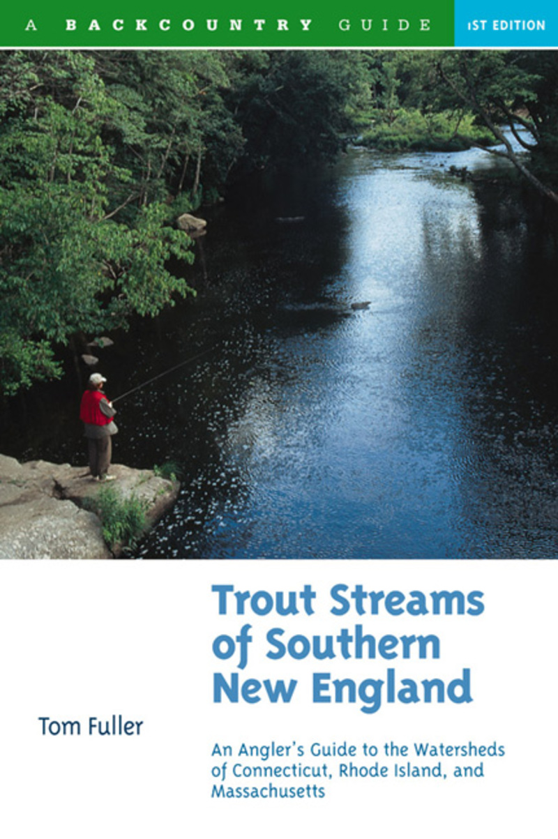 Book cover for Trout Streams of Southern New England by Tom Fuller