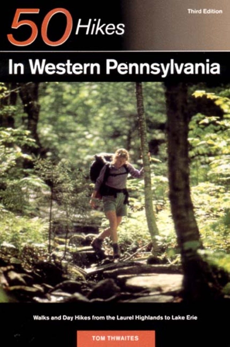 Book cover for Explorer's Guide 50 Hikes in Western Pennsylvania by Tom Thwaites