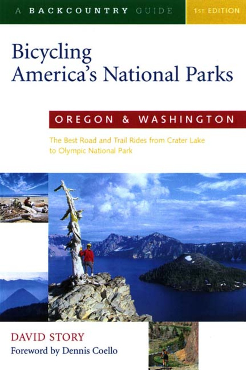 Book cover for Bicycling America's National Parks: Oregon and Washington by David Story