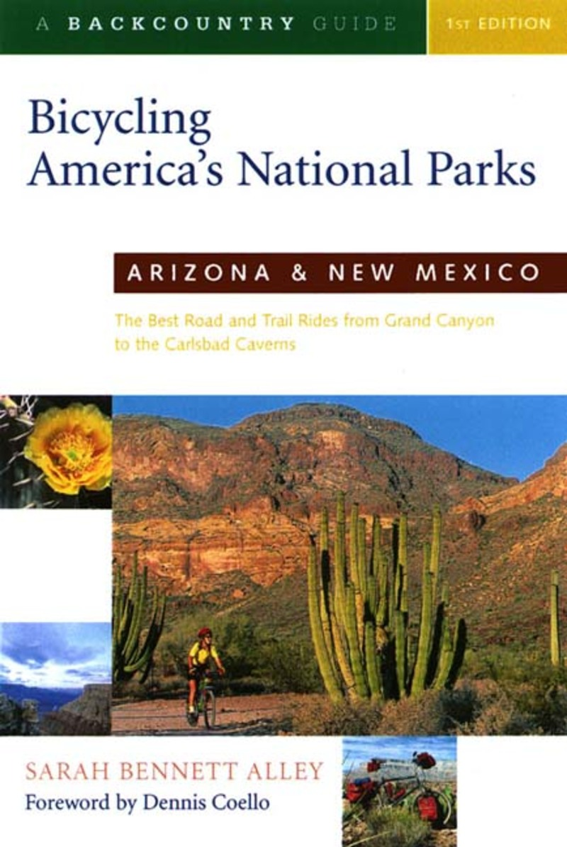 Book cover for Bicycling America's National Parks: Arizona and New Mexico by Sarah Bennett Alley