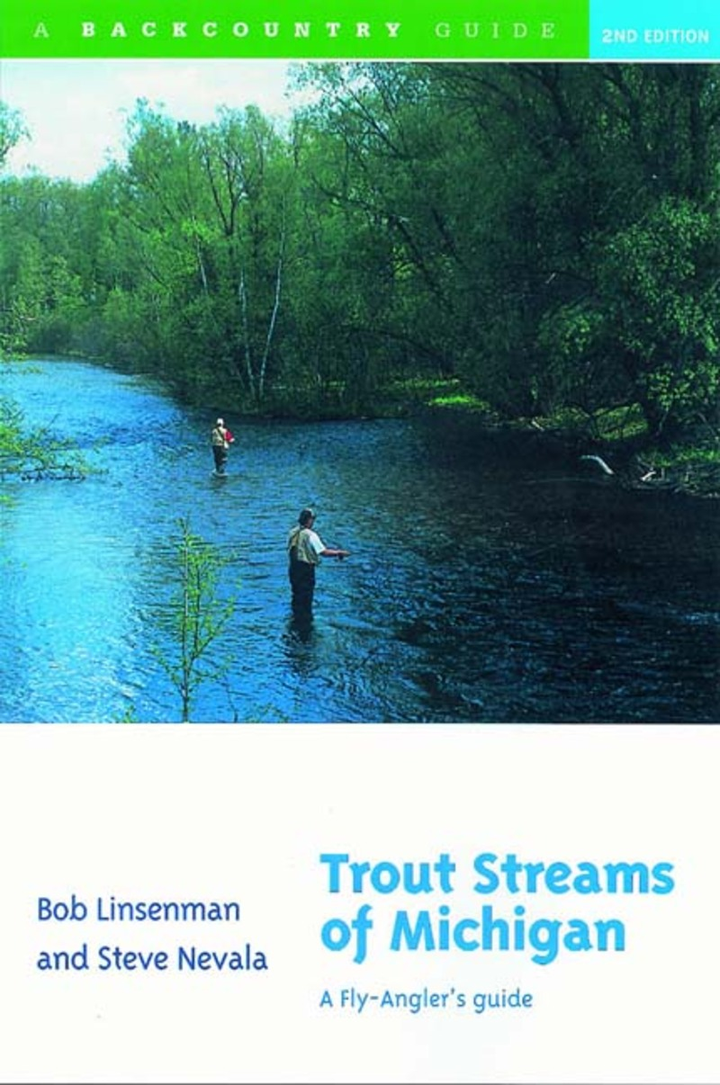 Book cover for Trout Streams of Michigan by Bob Linsenman