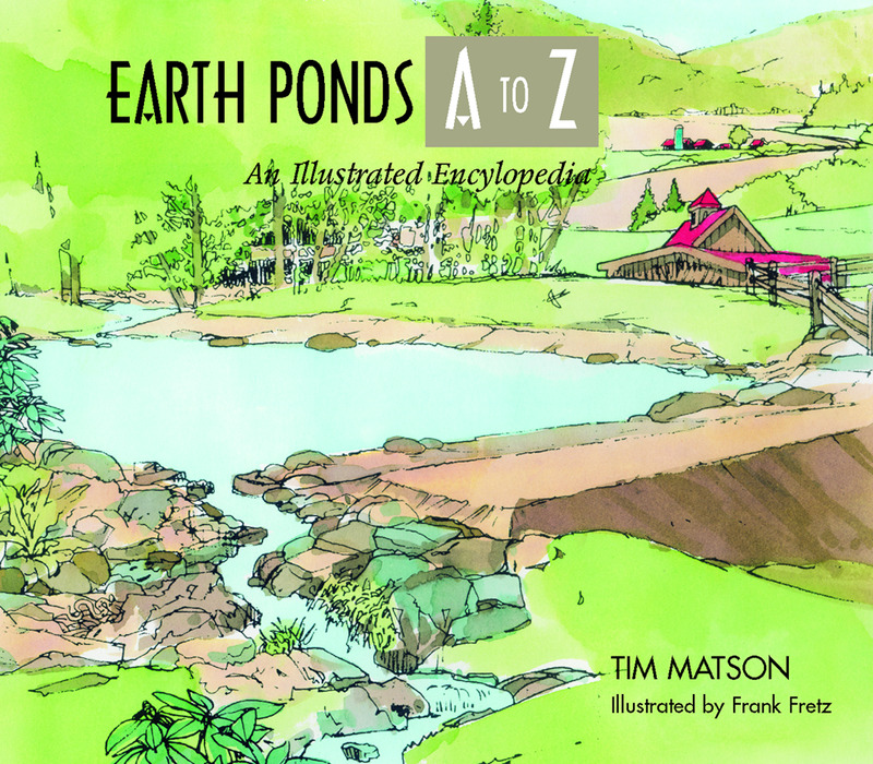 Book cover for Earth Ponds A to Z by Tim Matson