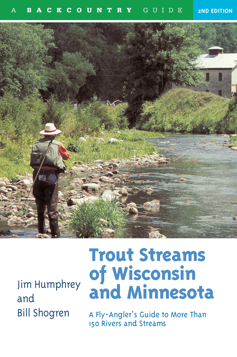 Book cover for Trout Streams of Wisconsin and Minnesota by Jim Humphrey