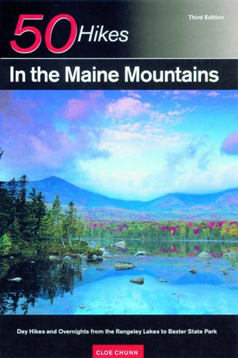 Book cover for Explorer's Guide 50 Hikes in the Maine Mountains by Cloe Chunn