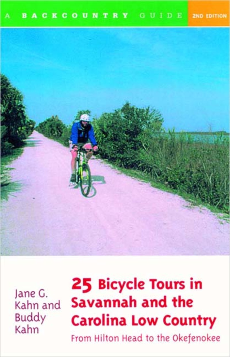 Book cover for 25 Bicycle Tours in Savannah and the Carolina Low Country by Buddy Kahn