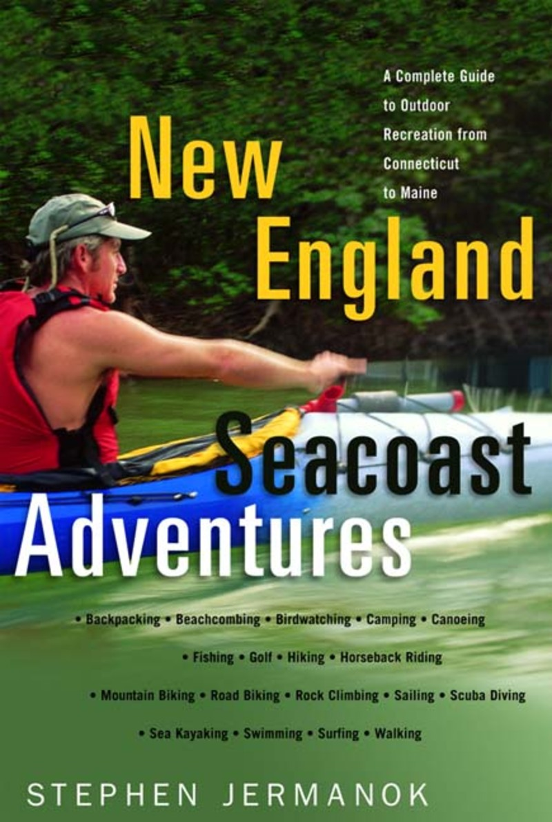 Book cover for New England Seacoast Adventures by Stephen Jermanok
