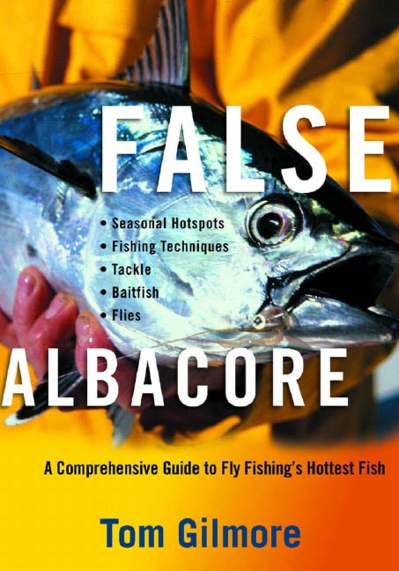 Book cover for False Albacore by Tom Gilmore