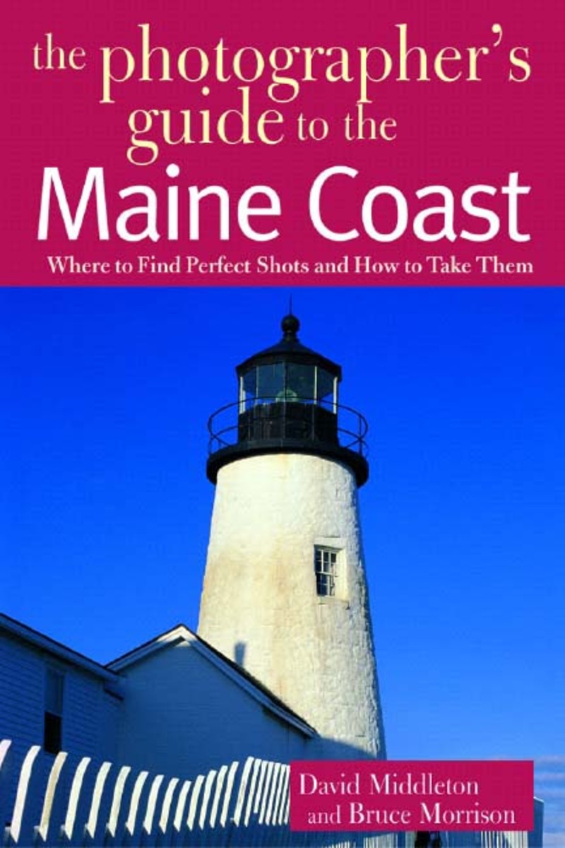 Book cover for The Photographer's Guide to the Maine Coast by David Middleton