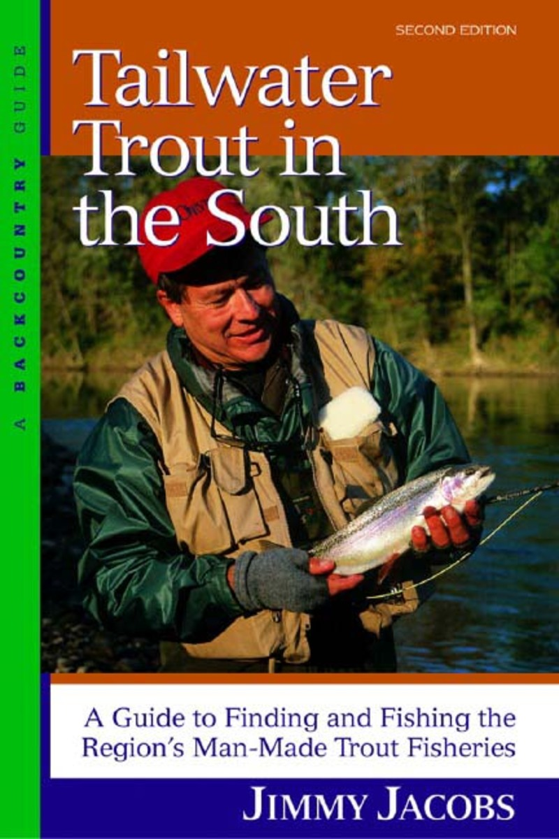 Book cover for Tailwater Trout in the South by Jimmy Jacobs