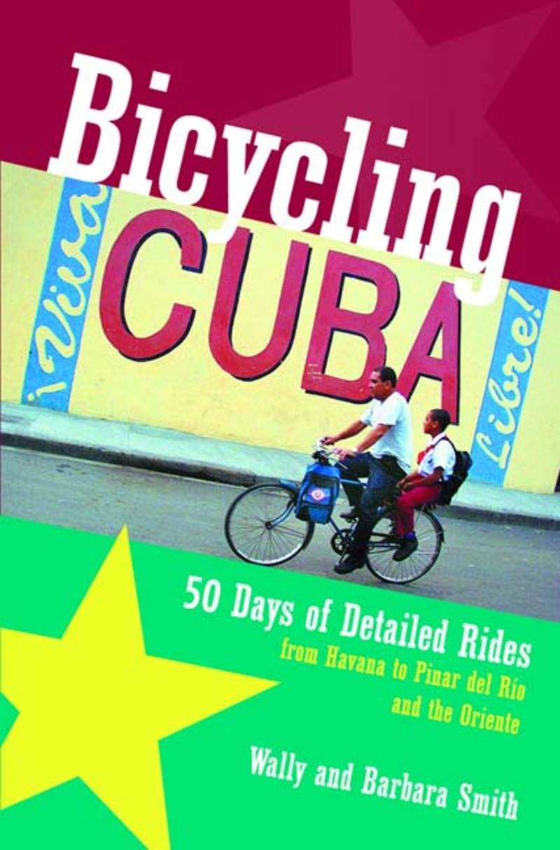 Book cover for Bicycling Cuba by Wally Smith