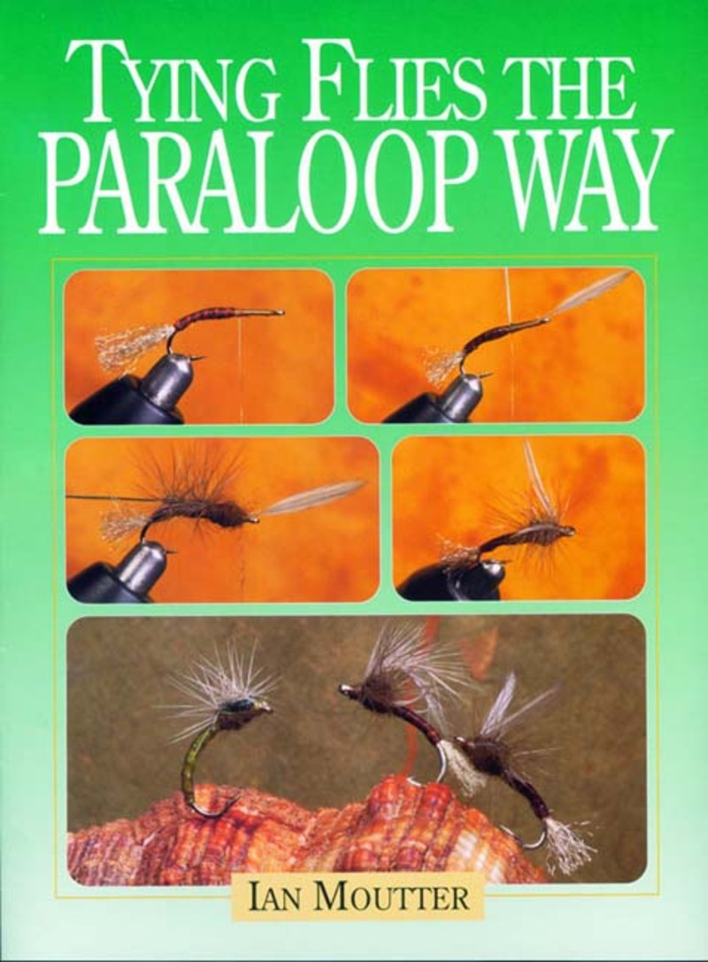 Book cover for Tying Flies the Paraloop Way by Ian Moutter