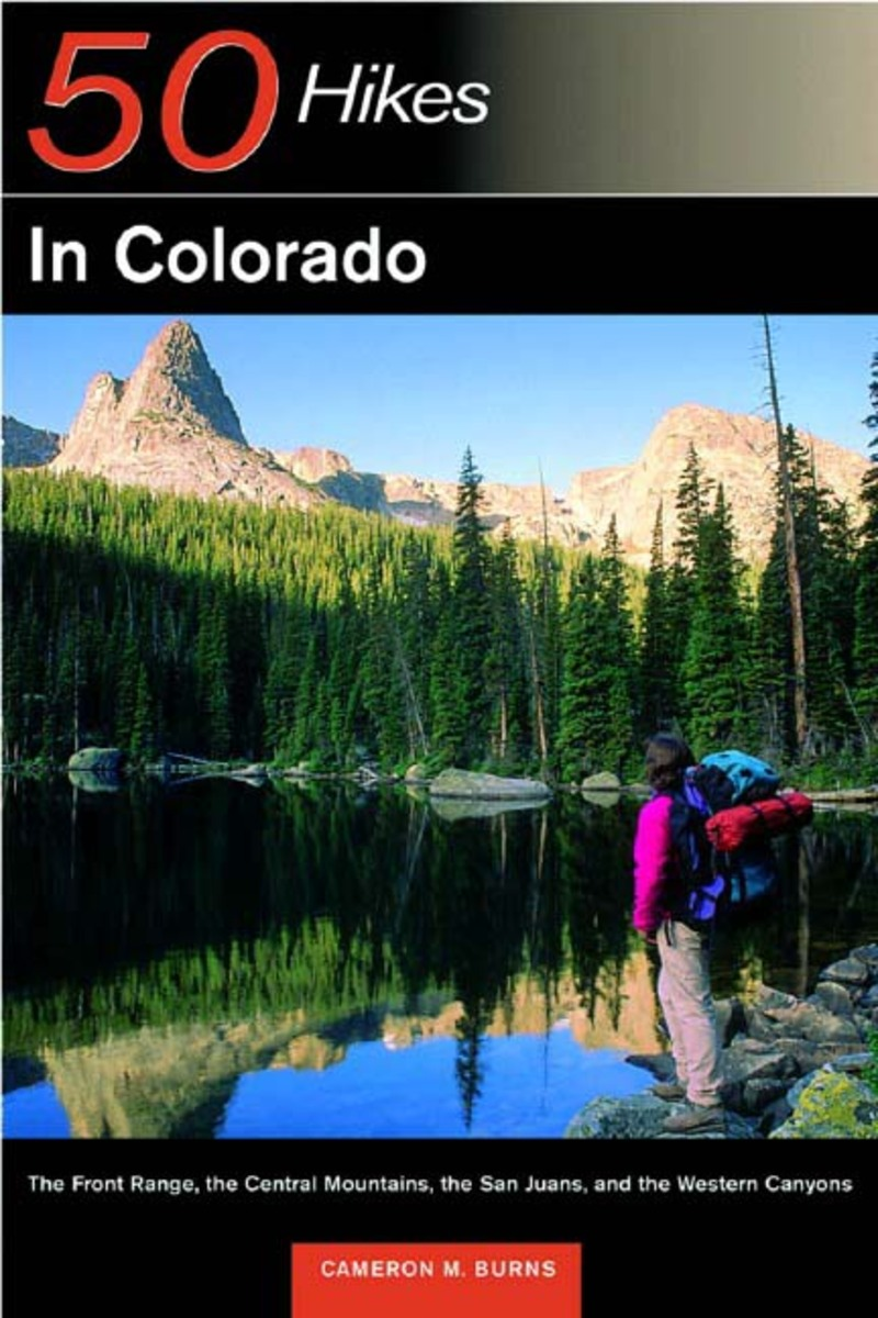 Book cover for Explorer's Guide 50 Hikes in Colorado by Cameron M. Burns