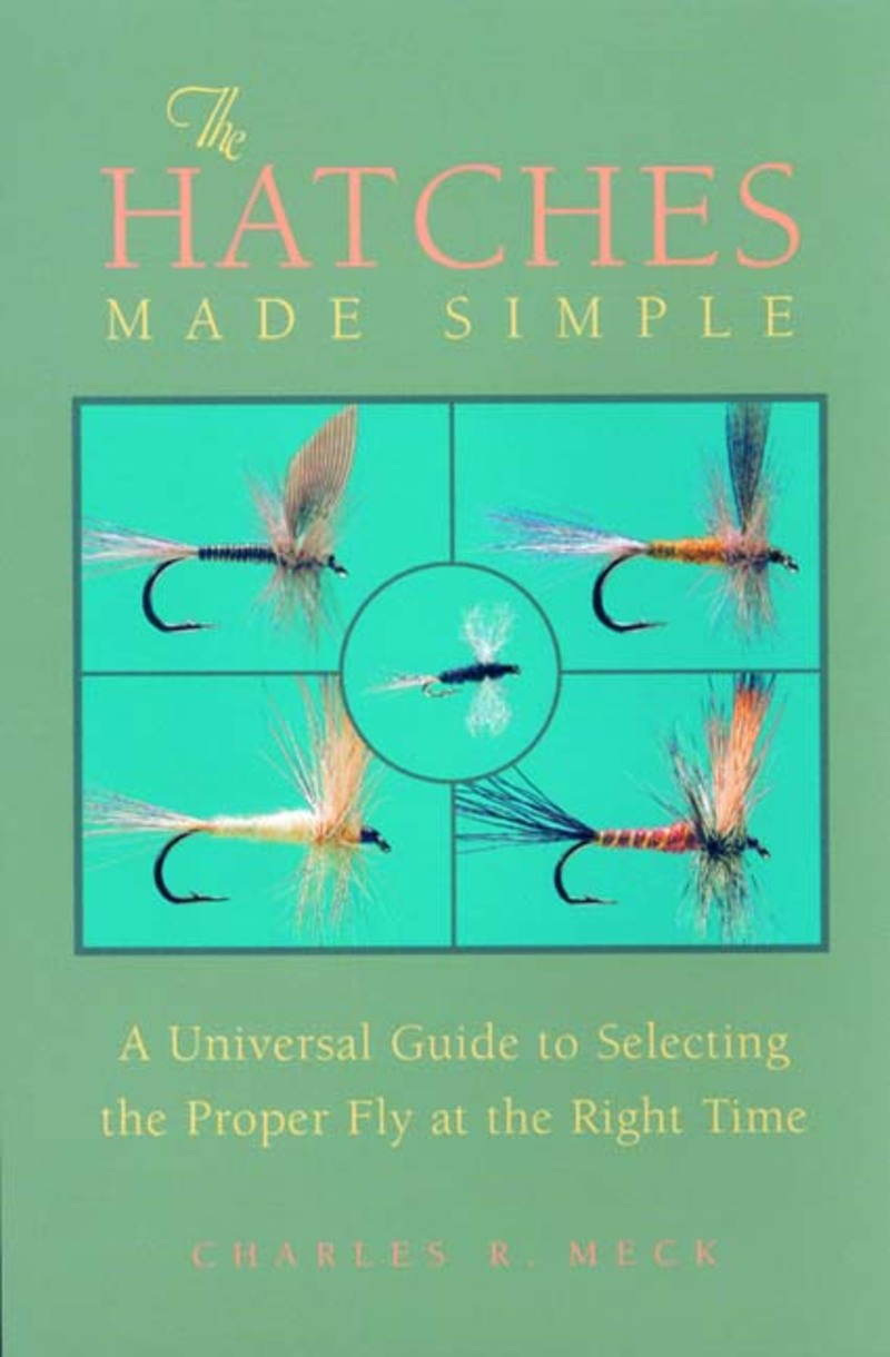 Book cover for The Hatches Made Simple by Charles R. Meck