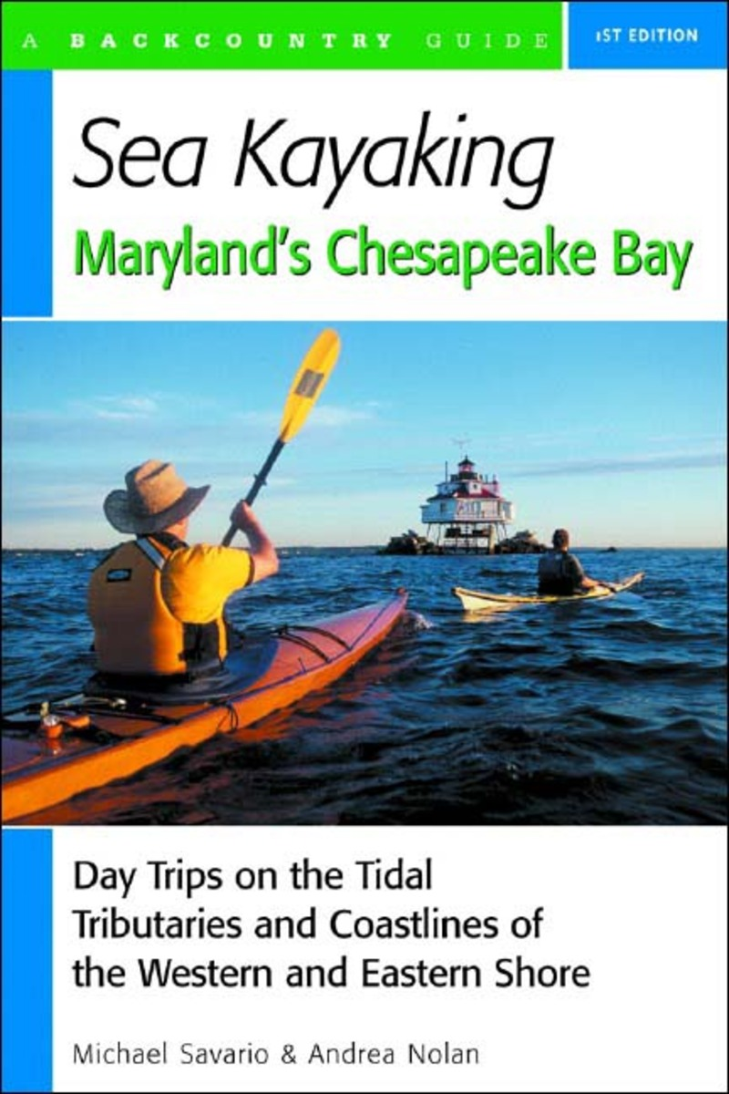 Book cover for Sea Kayaking Maryland's Chesapeake Bay by Michael Savario