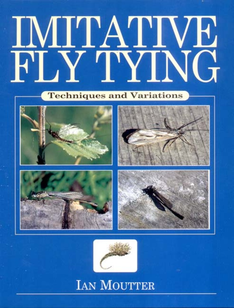 Book cover for Imitative Fly Tying by Ian Moutter