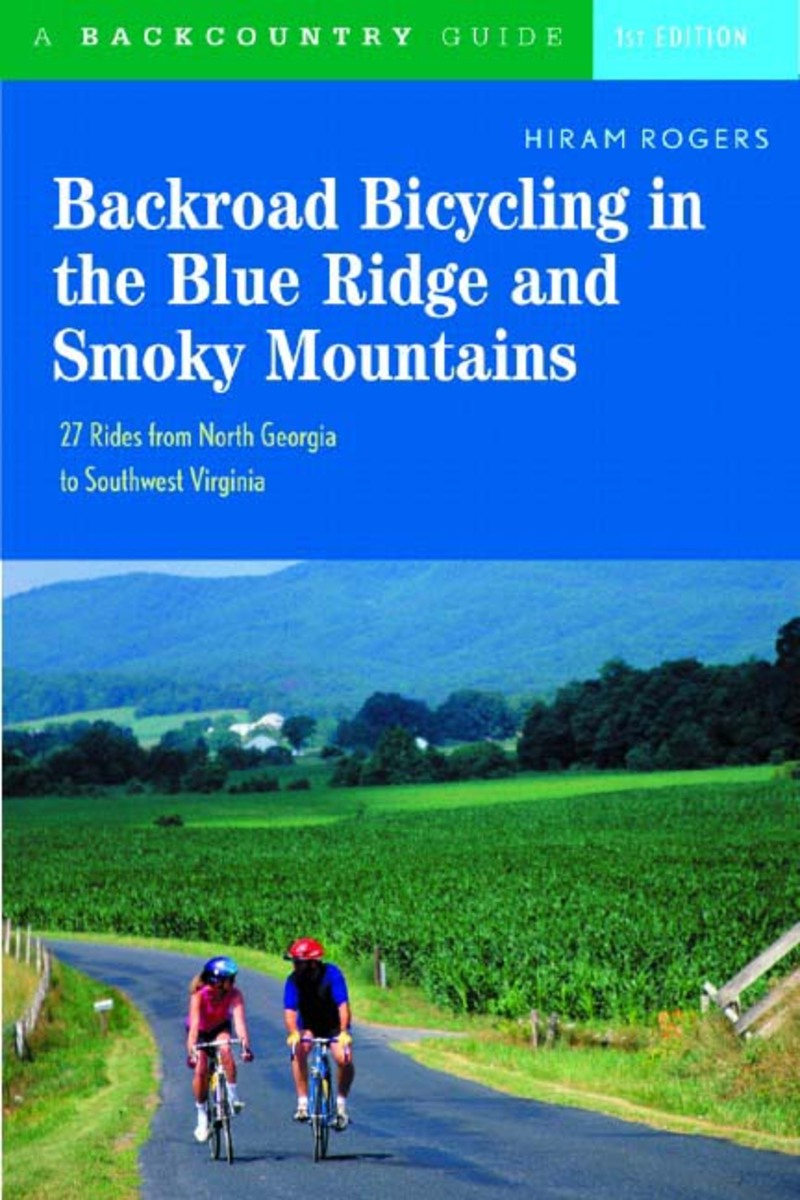 Book cover for Backroad Bicycling in the Blue Ridge and Smoky Mountains by Hiram Rogers