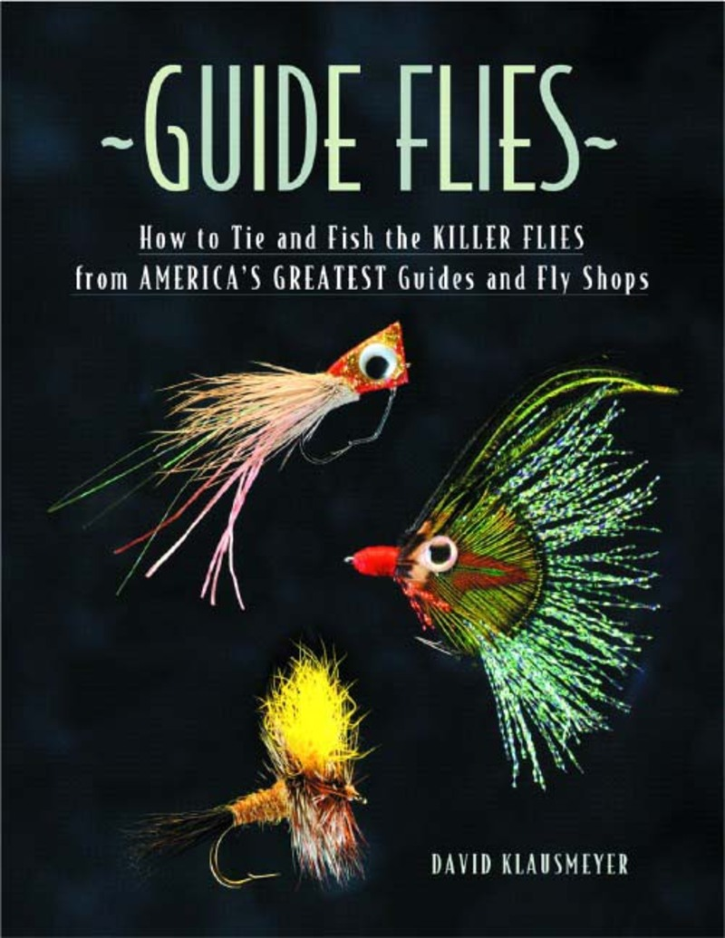 Book cover for Guide Flies by David Klausmeyer