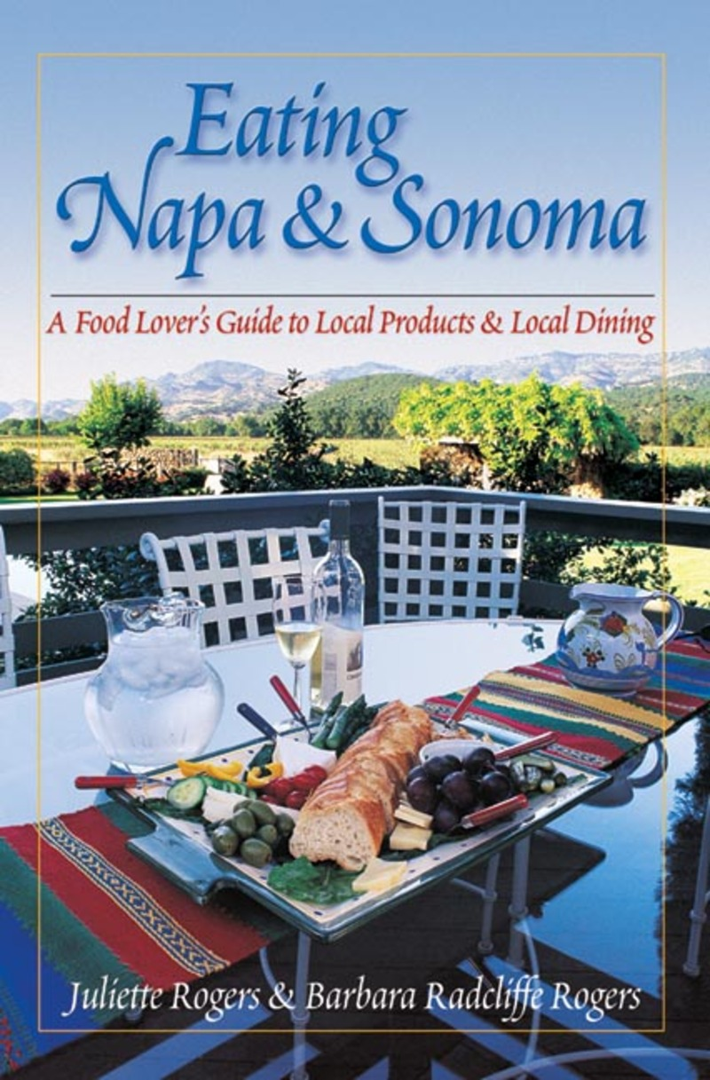 Book cover for Eating Napa & Sonoma by Barbara Rogers
