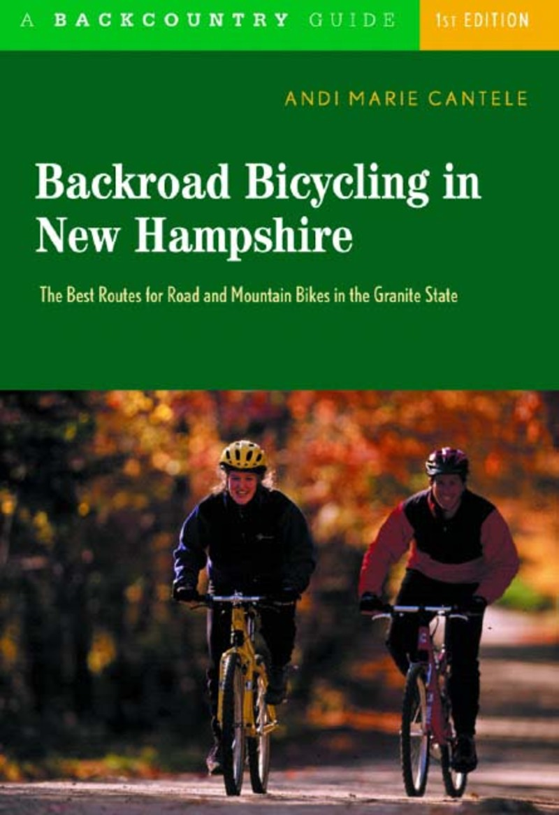 Book cover for Backroad Bicycling in New Hampshire by Andi Marie Cantele
