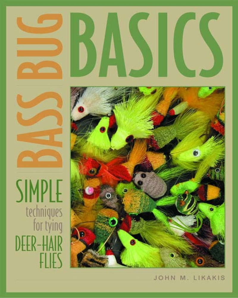 Book cover for Bass Bug Basics by John M. Likakis