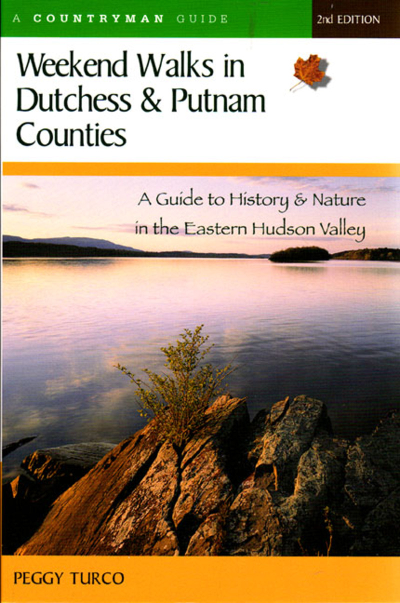 Book cover for Weekend Walks in Dutchess and Putnam Counties by Peggy Turco
