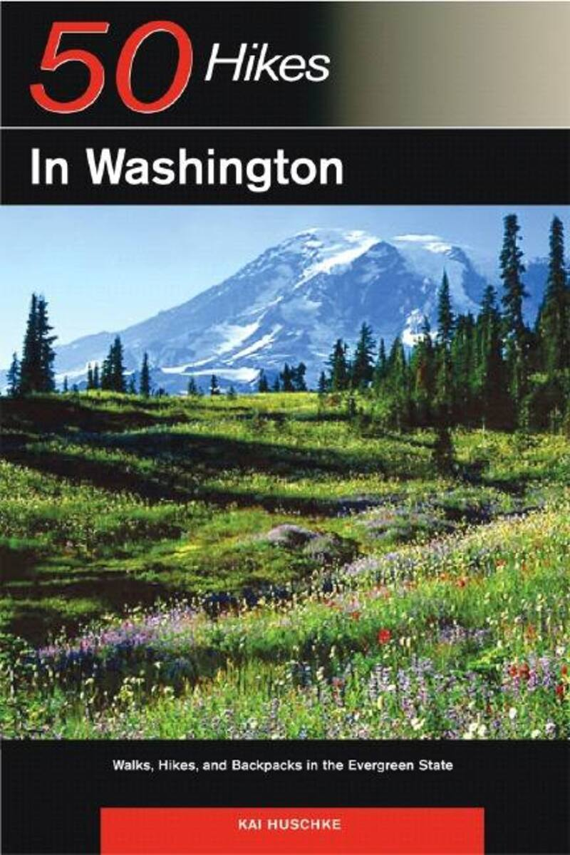 Book cover for Explorer's Guide 50 Hikes in Washington by Kai Huschke