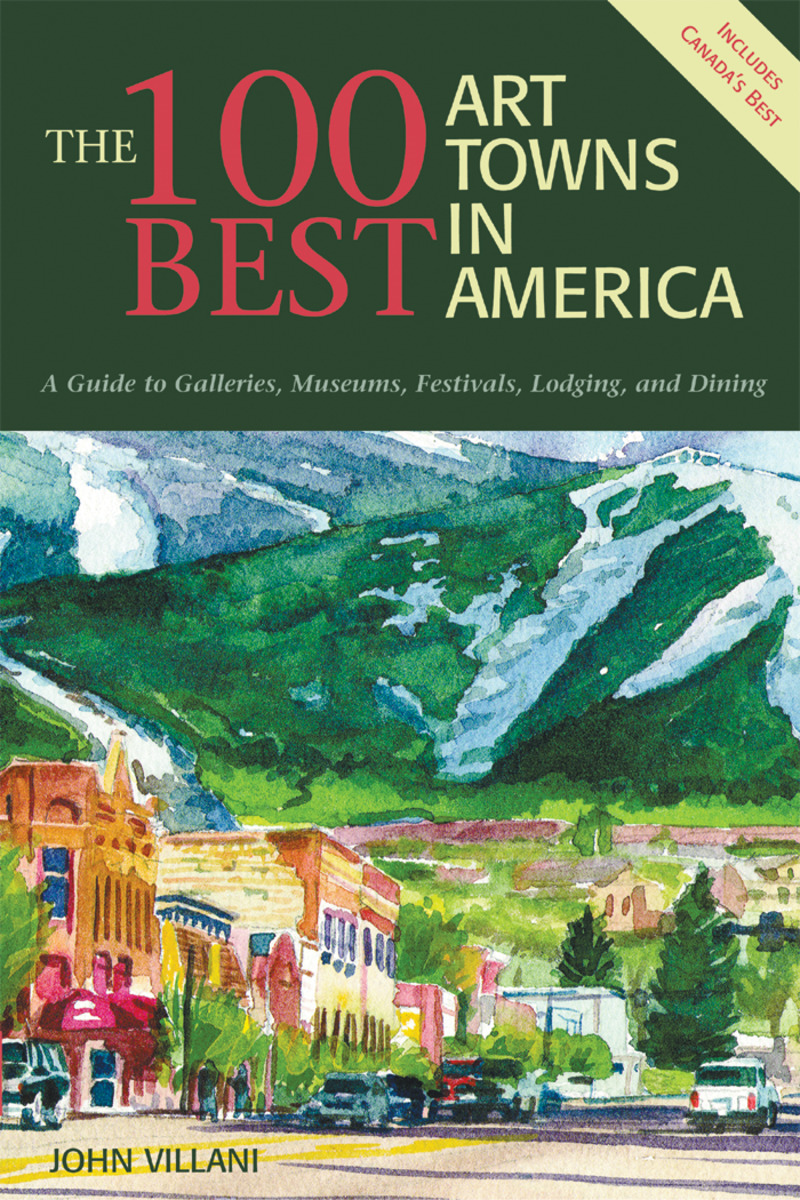 Book cover for The 100 Best Art Towns in America by John Villani
