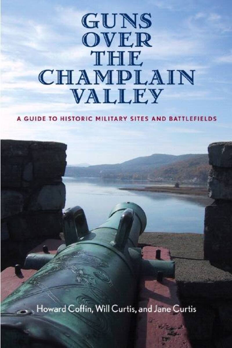 Book cover for Guns Over the Champlain Valley by Howard Coffin