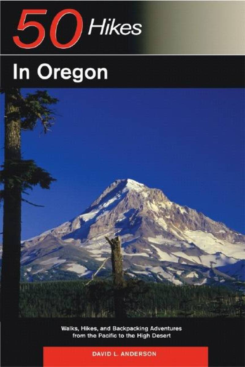 Book cover for Explorer's Guide 50 Hikes in Oregon by David L. Anderson