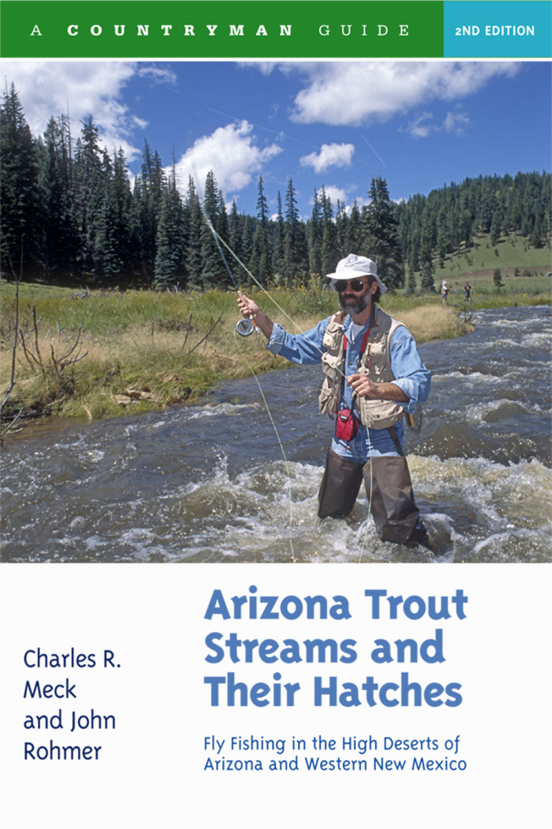 Book cover for Arizona Trout Streams and Their Hatches by Charles R. Meck