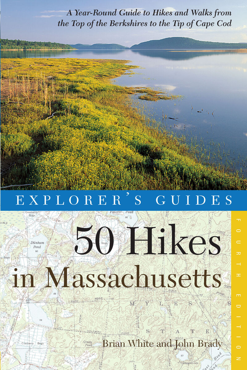 Book cover for Explorer's Guide 50 Hikes in Massachusetts by Brian White